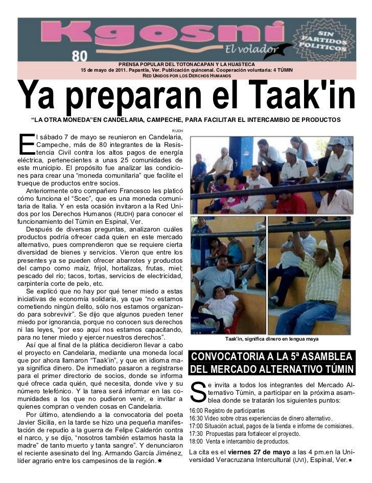 PRENSA POPULAR DEL TOTONACAPAN Y LA HUASTECA                      15 de mayo de 2011. Papantla, Ver. Publicación quincenal...