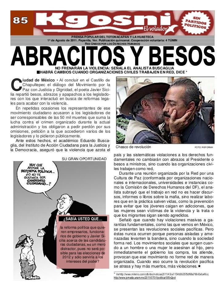 PRENSA POPULAR DEL TOTONACAPAN Y LA HUASTECA                     1º de Agosto de 2011. Papantla, Ver. Publicación quincena...