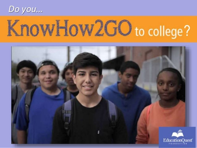 KnowHow2GO to College