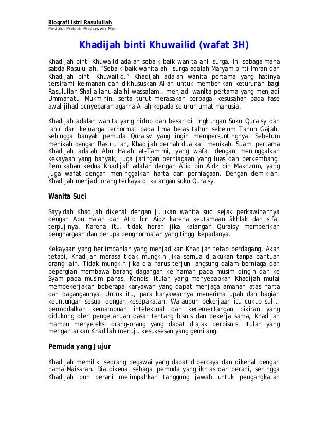 Biografi Istri RasulullahPustaka Pribadi Mushawwir MusKhadijah binti Khuwailid (wafat 3H)Khadijah binti Khuwaild adalah se...