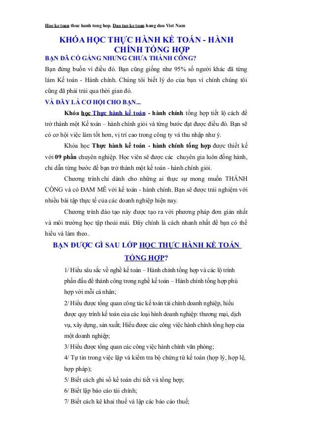 Hoc ke toan thuc hanh tong hop. Dao tao ke toan hang dau Viet Nam KHÓA HỌC THỰC HÀNH KẾ TOÁN - HÀNH CHÍNH TỔNG HỢP BẠN ĐÃ ...