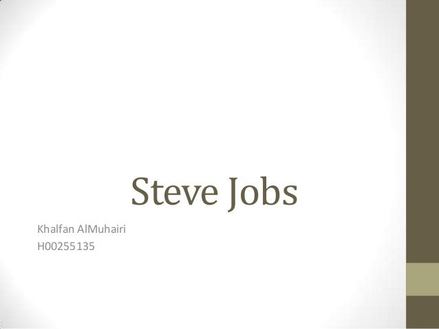 Steve JobsKhalfan AlMuhairiH00255135
