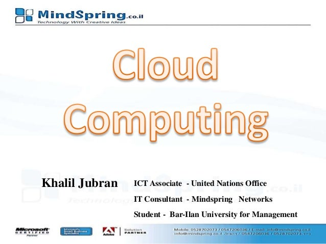 Khalil Jubran  ICT Associate - United Nations Office IT Consultant - Mindspring Networks Student - Bar-Ilan University for...