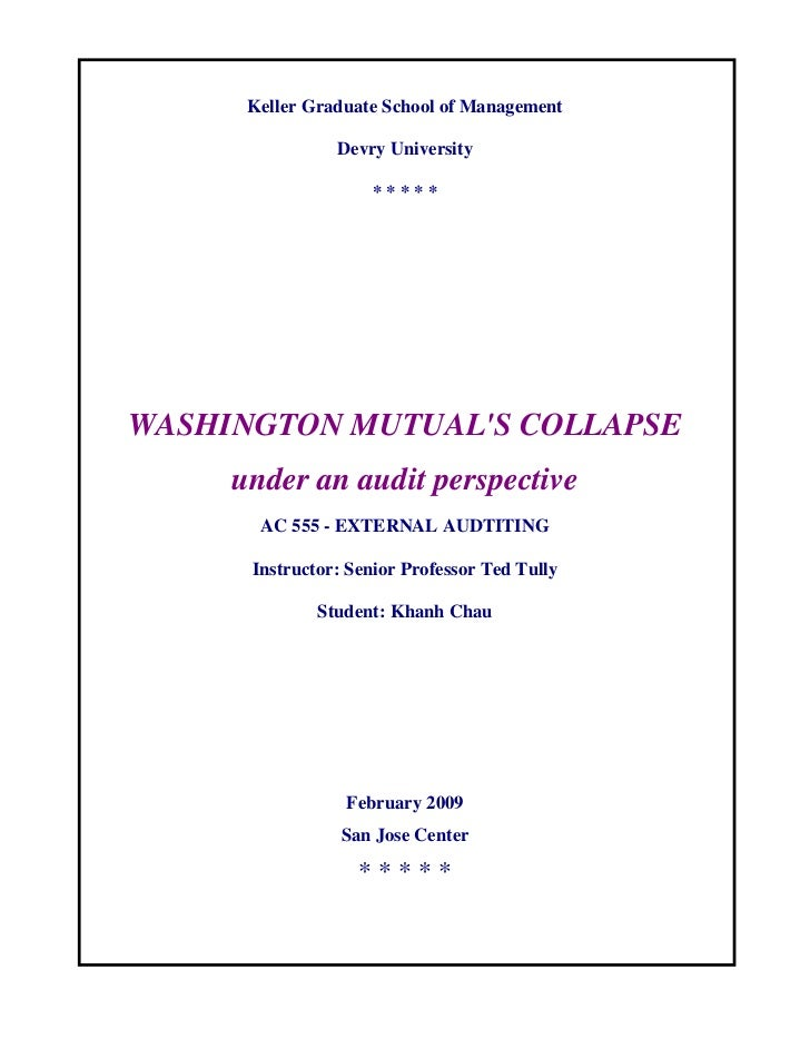 Washington Mutual Bank's  Collapse Under An Audit Perspective
