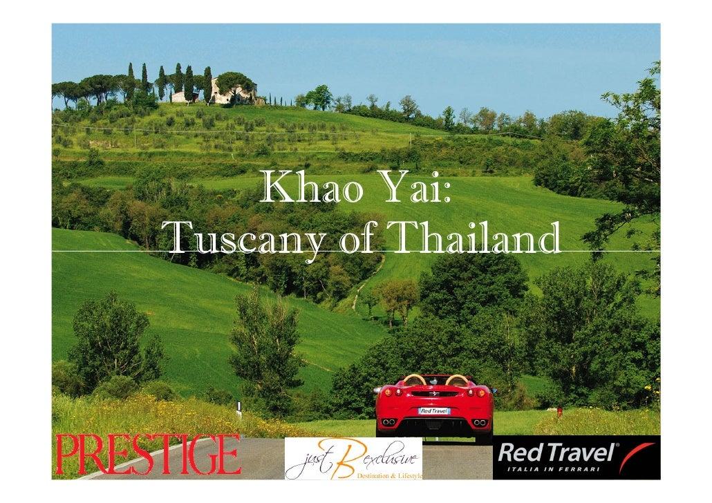 Khao Yai: Tuscany of Thailand