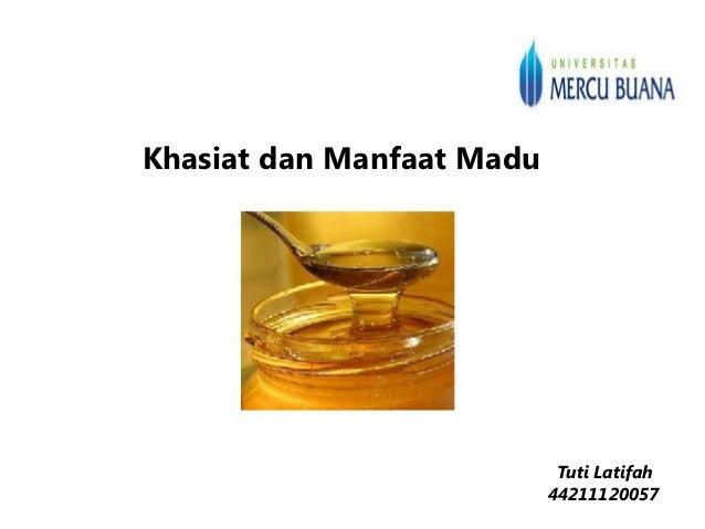 Khasiat dan manfaat madu