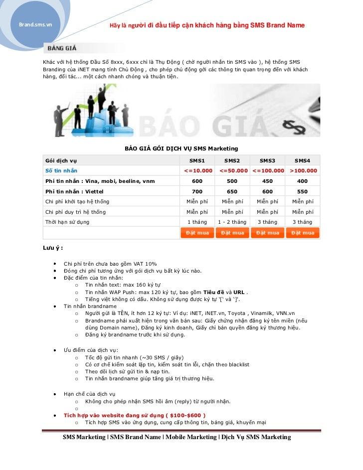 Brand.sms.vn                         Hãy là người đi đầu tiếp cận khách hàng bằng SMS Brand Name        Khác với hệ thống ...