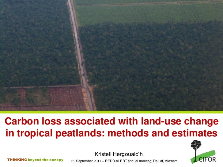 Carbon loss associated with land-use change in tropical peatlands: methods and estimates
