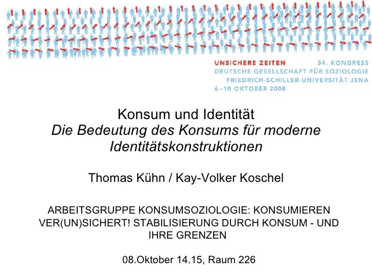Thomas Kühn, Kay Koschel, Vortag: Konsum und Identität