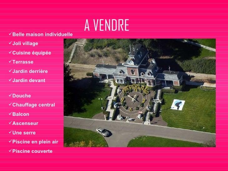 A VENDRE <ul><li>Belle maison individuelle </li></ul><ul><li>Joli village </li></ul><ul><li>Cuisine  é quip é e  </li></ul...
