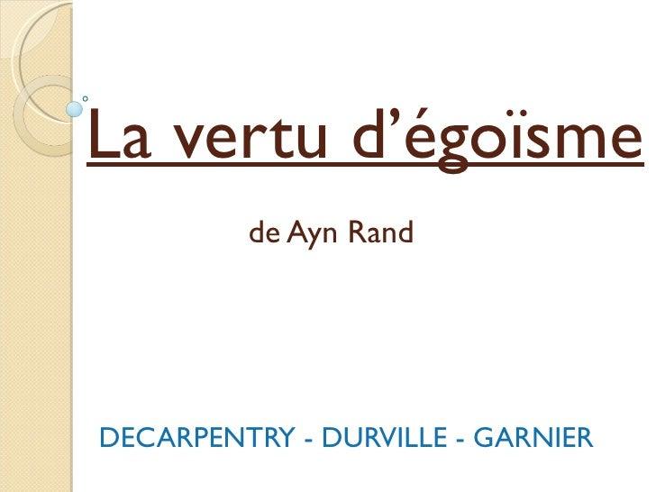 La vertu d'égoïsme   de Ayn Rand DECARPENTRY - DURVILLE - GARNIER
