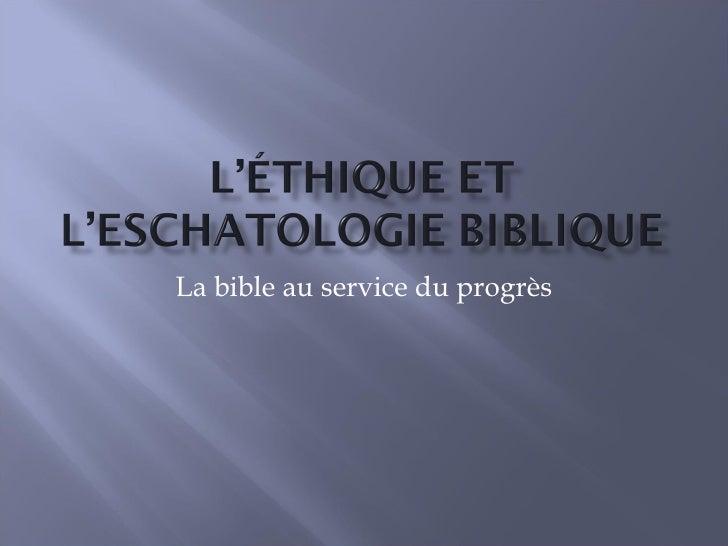P.Nemo: Chapitre 3: éthique et eschatologie biblique