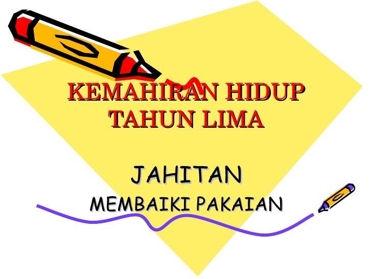 Khsr Jahitan Tahun 5