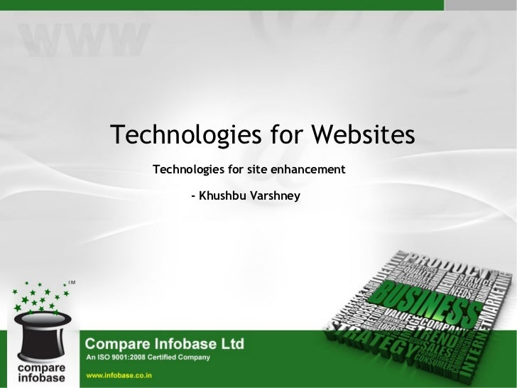 Technologies for Websites Technologies for site enhancement - Khushbu Varshney