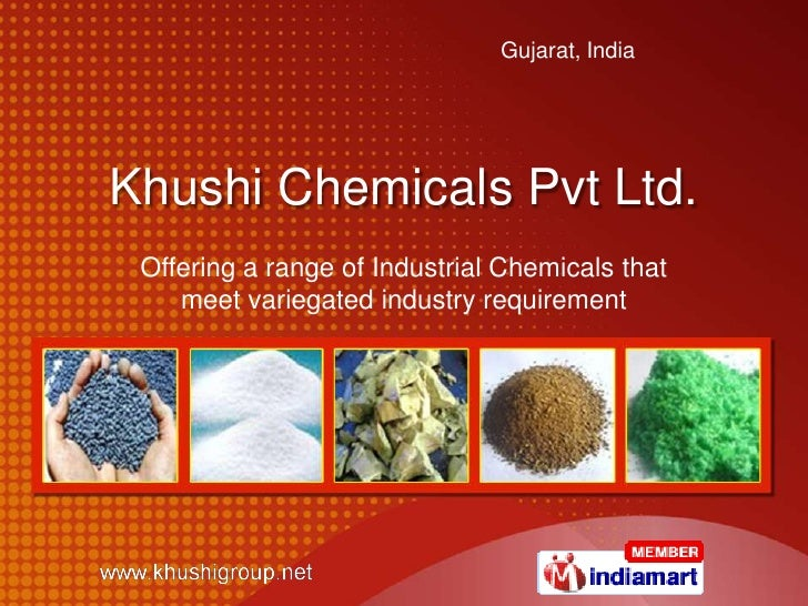 Khushi Chemicals Pvt Ltd.<br />Offering a range of Industrial Chemicals that meet variegated industry requirement<br />