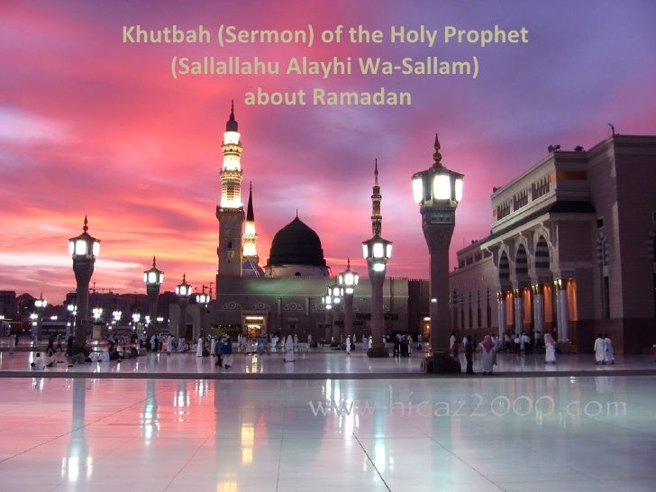 Khutbah (sermon) of the Holy Prophet about ramadan