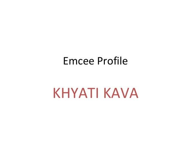 Emcee Profile KHYATI KAVA