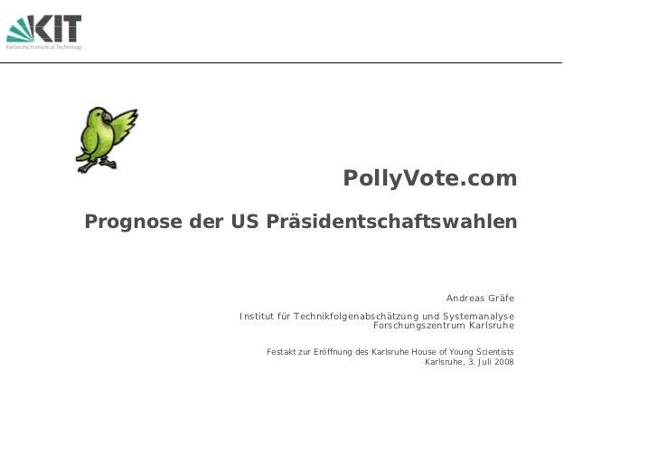 PollyVote.com Prognose der US Präsidentschaftswahlen                                                                  Andr...