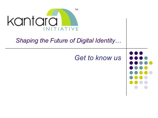 Shaping the Future of Digital Identity…  Get to know us