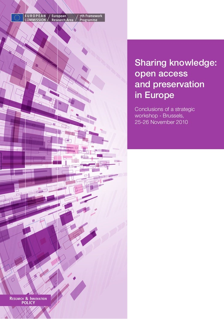Sharing knowledge:                        open access                        and preservation                        in Eu...