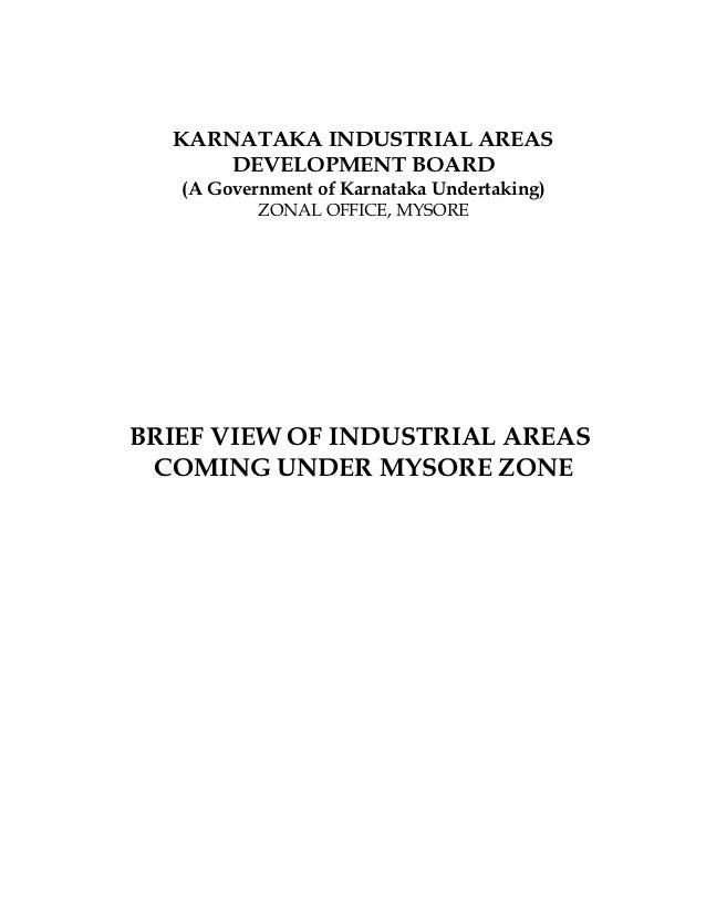 KARNATAKA INDUSTRIAL AREAS      DEVELOPMENT BOARD   (A Government of Karnataka Undertaking)           ZONAL OFFICE, MYSORE...