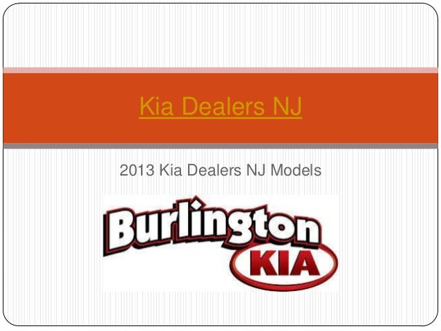 Kia Dealers NJ2013 Kia Dealers NJ Models