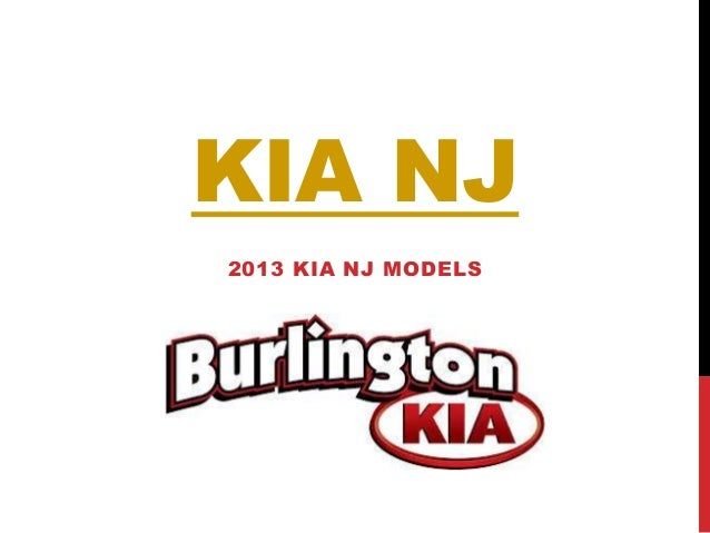 KIA NJ2013 KIA NJ MODELS