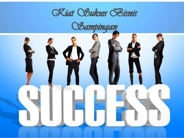 Kiat sukses bisnis sampingan2