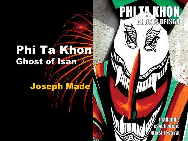 Phi Ta Khon Ghost of Isan Joseph Made it