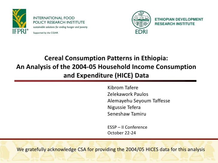 Cereal Consumption Patterns in Ethiopia: An Analysis of the 2004-05 Household Income Consumption and Expenditure (HICE) Data