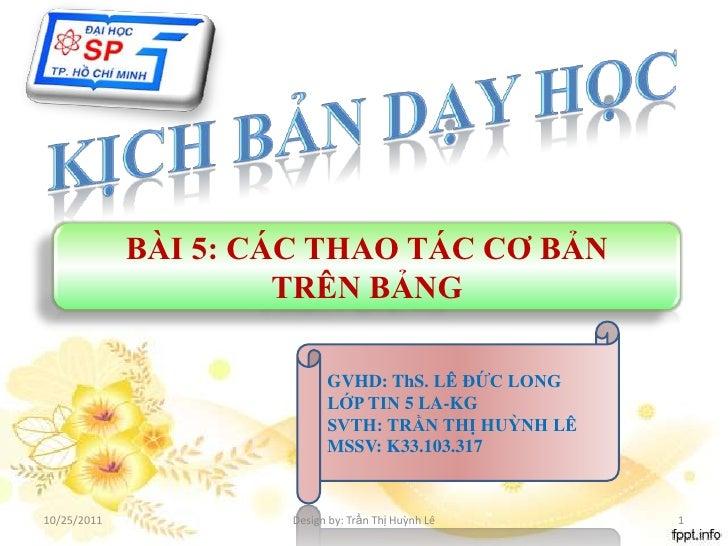Trần Thị Huỳnh Lê- Lớp 12- chương 2- bài 5