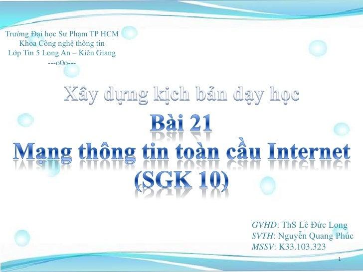 Trường Đại học Sư Phạm TP HCM    Khoa Công nghệ thông tin Lớp Tin 5 Long An – Kiên Giang            ---o0o---             ...