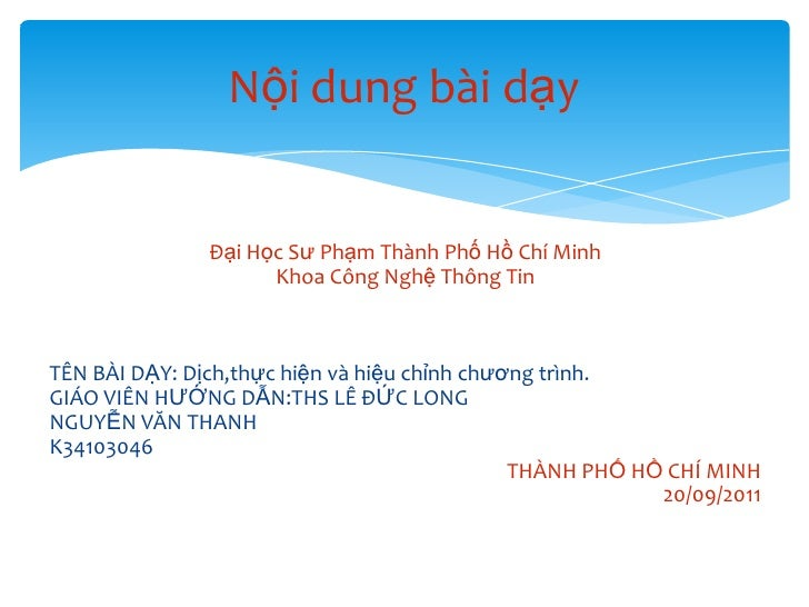 Bài 8-tin11:Bài 8:Dịch,thực hiện và hiệu chỉnh chương trình.(Nguyễn Văn Thanh)