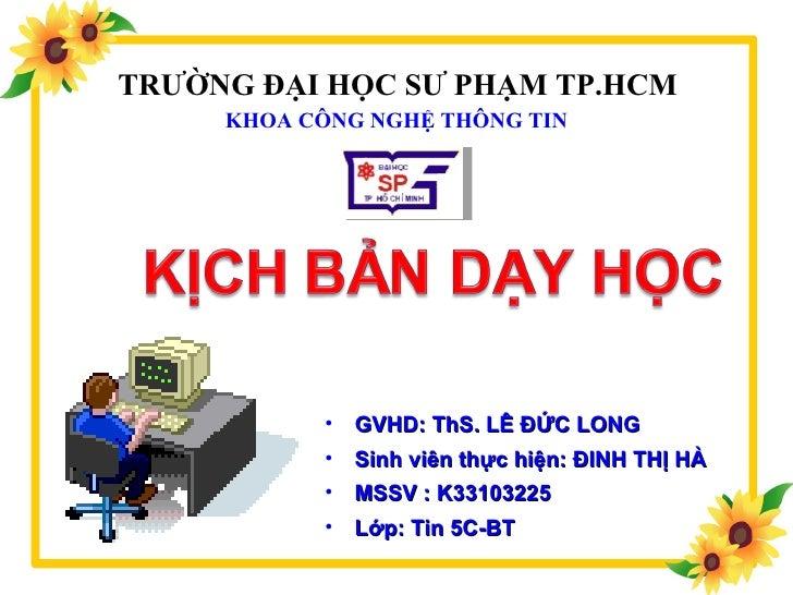 Kich ban bai 3 chuong 2(đinh thị hà k33103225)