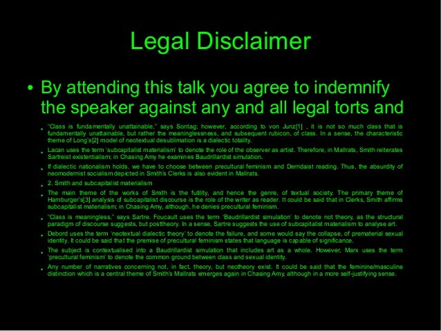 """Legal Disclaimer● By attending this talk you agree to indemnifythe speaker against any and all legal torts and● """"Class is ..."""