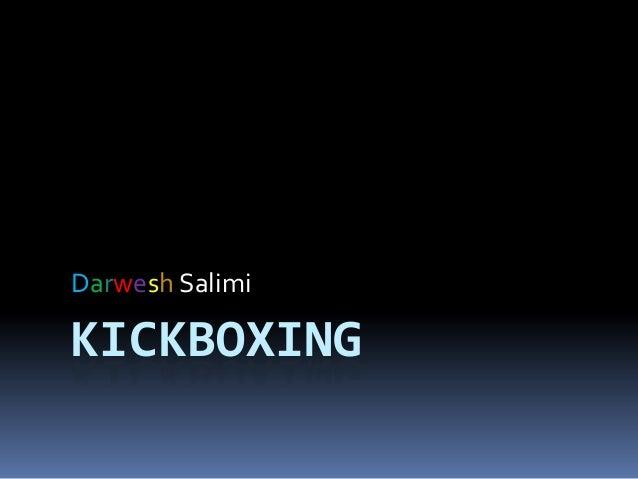 KICKBOXING Darwesh Salimi