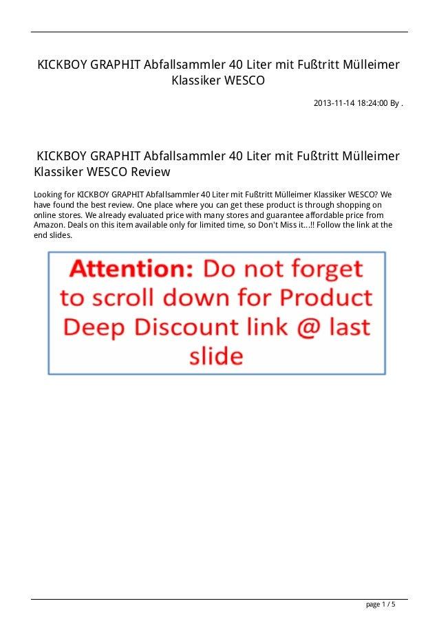 KICKBOY GRAPHIT Abfallsammler 40 Liter mit Fußtritt Mülleimer Klassiker WESCO 2013-11-14 18:24:00 By .  KICKBOY GRAPHIT Ab...