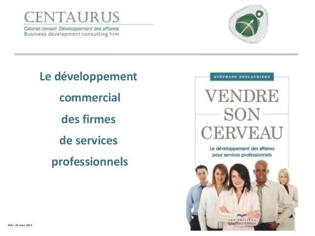 Le développement commercial des firmes de services professionnels MAJ- 26 mars 2014
