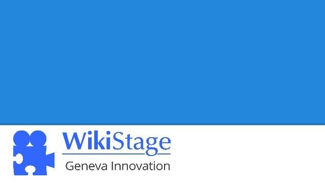 WikiStage Geneva Innovation
