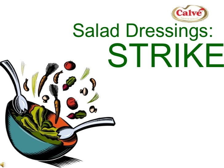 STRIKE Salad Dressings: