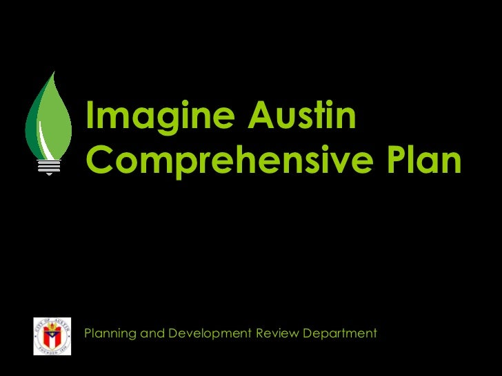 Imagine Austin Comprehensive Plan Planning and Development Review Department