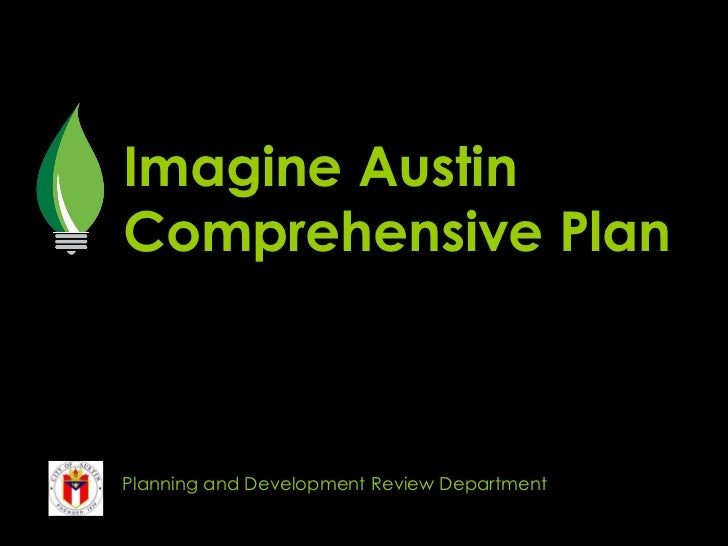Imagine Austin Comprehensive Plan Planning and Development Review Department