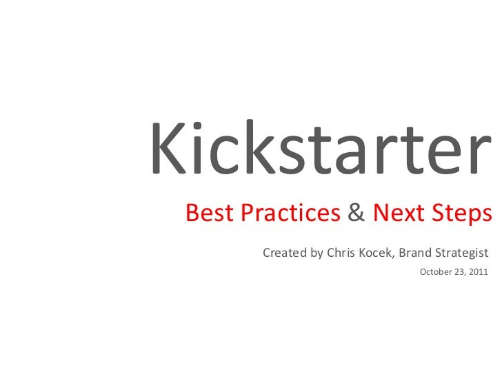 8 Best Practices for Kickstarter Campaigns