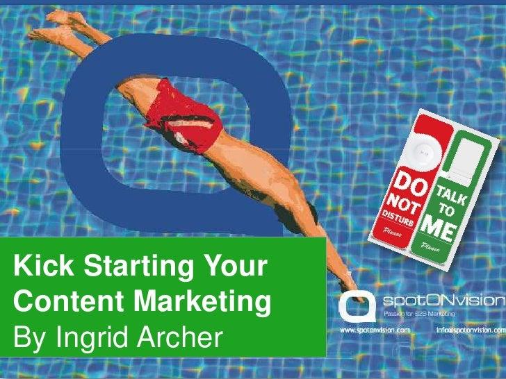 Kick starting content marketing