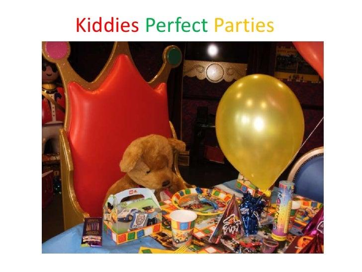 Kiddies Perfect Parties