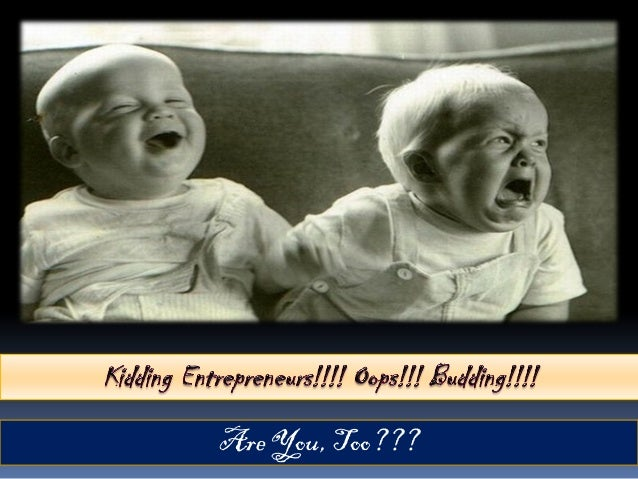 Kidding Budding Entrepreneur