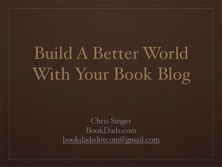 Build a Better World With Your Book Blog