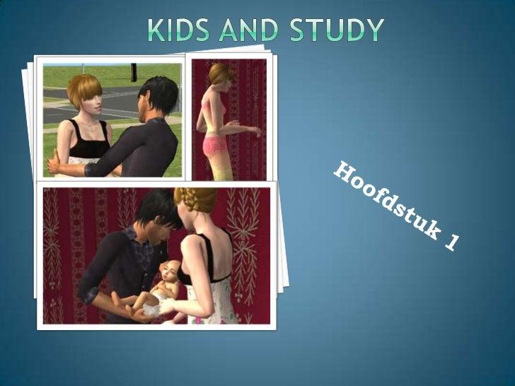 KIDS and Study<br />Hoofdstuk 1<br />