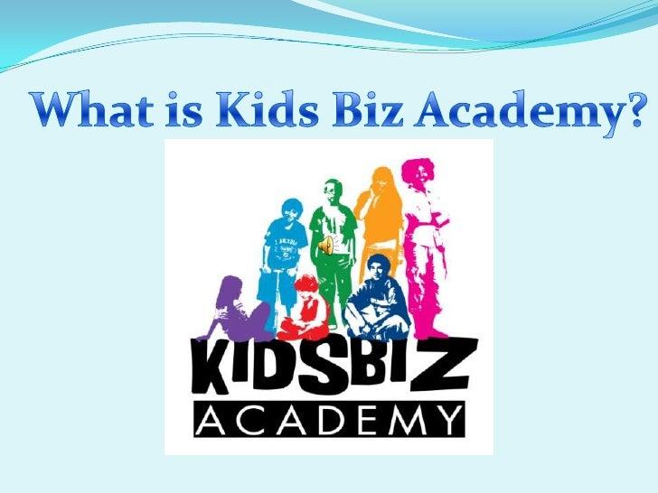 What is Kids Biz Academy?<br />