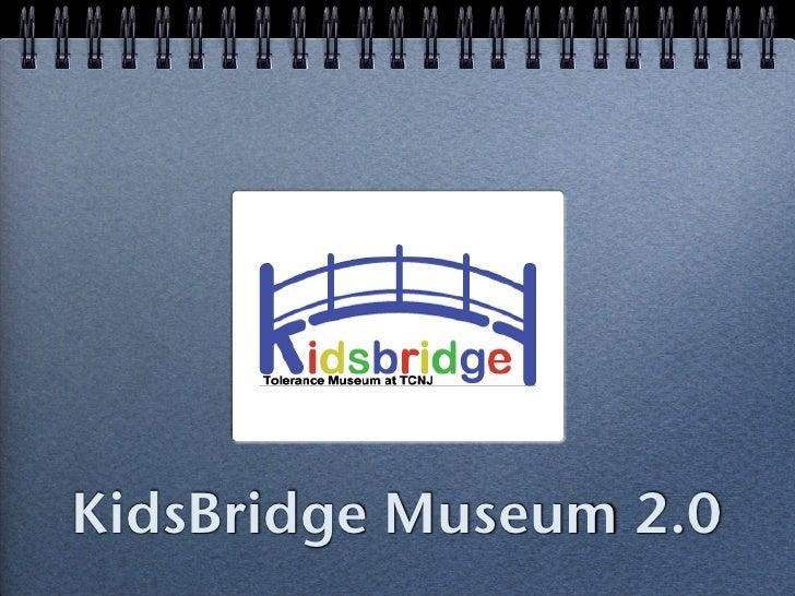 KidsBridge Museum 2.0
